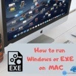 how to run EXE files on MAC