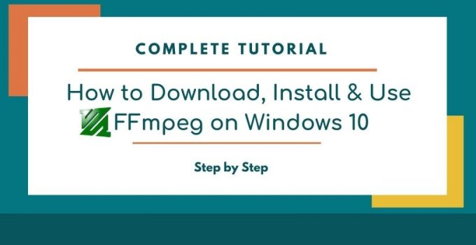 How to install ffmpeg on windows 10